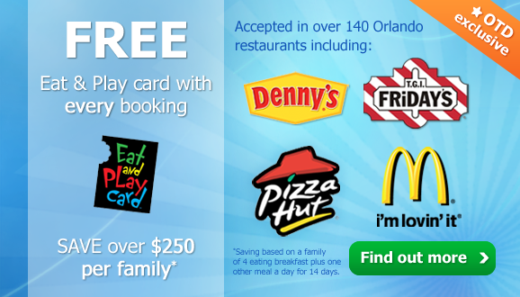 Free Orlando Eat and Play Card with Every 2014 Booking