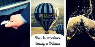 How to Experience Luxury in Orlando